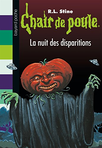 Chair de poule, Tome 73: La nuit des disparitions