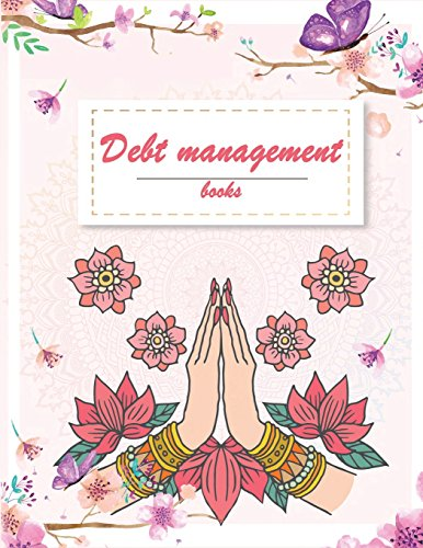 Debt management books: Floral Pink Flowers, Debit management, income, cost monthly, qualency of credit class and amount you want to return Planner 8.5
