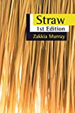 Straw: 1St Edition