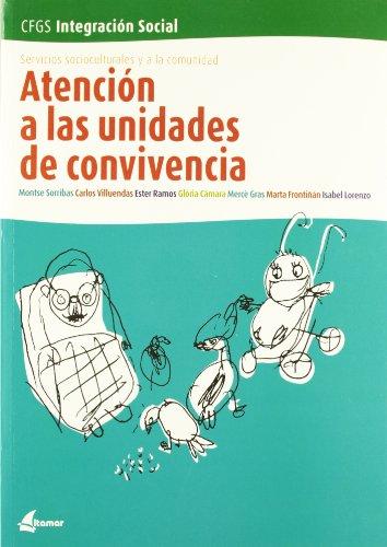Atención a las unidades de convivencia por Ester Ramos Sicart, Montserrat Sorribas Pareja, Carlos Villuendas García
