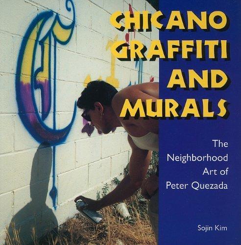 Chicano Graffiti and Murals: The Neighborhood Art of Peter Quezada (Folk Art and Artists Series) by Sojin Kim (2010-12-30) par Sojin Kim