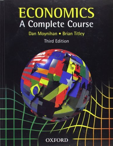 Economics: A Complete Course by Dan Moynihan (2001-02-15)