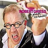 Robert Griess - Hörbuch-Download 'Ich glaub´ es hackt'  (31.05.2017)