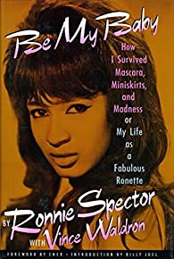 Be My Baby par Ronnie Spector