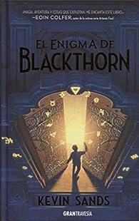 El enigma de Blackthorn par Kevin Sands