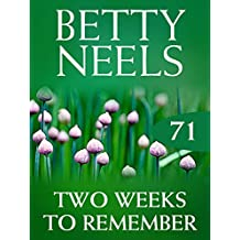 Two Weeks to Remember (Mills & Boon M&B) (Betty Neels Collection, Book 71)