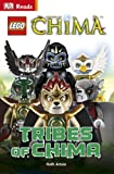 LEGO® Legends Of Chima Tribes Of Chima (DK Reads Beginning To Read)