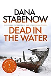 Dead in the Water by Dana Stabenow (2013-01-01)