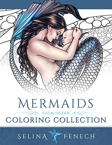 Mermaids - Calm Ocean Coloring Collection (Fantasy Coloring by Selina, Band 2)