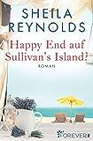 Happy End auf Sullivan's Island? (Charleston-Love-Storys 1)