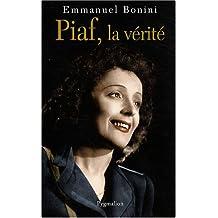Piaf, La Verite