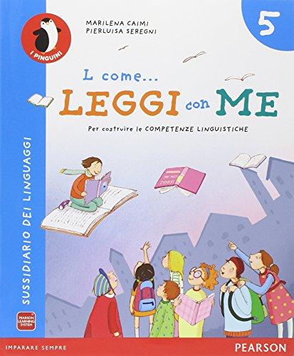 L come... leggi con me. Per la Scuola elementare. Con e-book. Con espansione online: 2