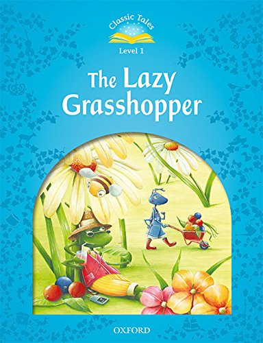 Classic Tales 1. The Lazy Grasshopper. MP3 Pack (Classic Tales Second Edition)