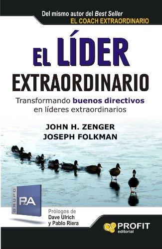 el-lider-extraordinario-transformando-buenos-directivos-en-lideres-extraordinarios-bresca-profit