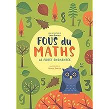 Fous du maths - La forêt enchantée