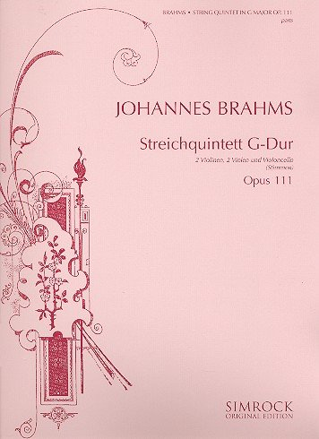 Streichquintett G-Dur: op. 111. Streichquintett. Stimmensatz. (Simrock Original Edition)