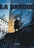 La banque, Tome 3 : Les comptes d'Haussmann : 1857-1871