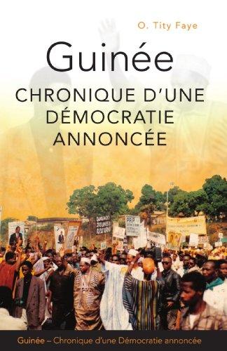 Guine: Chronique D'une Dmocratie Annonce