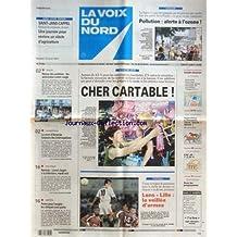 VOIX DU NORD (LA) [No 17789] du 25/08/2001 - LES SPORTS - FOOT - LA PRIME POUR L'EMPLOI - RENTREE - JOSPIN A LA TELE - LA MORT D'AMANDA - DES INTERROGATIONS - RETOUR DES AOUTIENS - LES AUTOROUTES VOIENT ROUGE - POLLUTION - ALERTE A L'OZONE