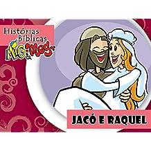 Jacó e Raquel (Histórias Bíblicas Mig&Meg Livro 38) (Portuguese Edition)