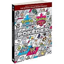 The Pokemon Sword & Pokemon Shield: Official Galar Region Pokedex (Pokémon Sword & Shield)