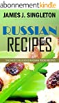 RUSSIAN RECIPES: The Most Delicious R...
