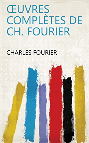 Œuvres complètes de Ch. Fourier (French Edition)