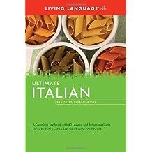 Ultimate Italian: Beginner-intermediate