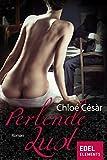 Perlende Lust - Chloé Césàr