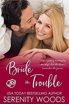 Bride in Trouble (Bay of Islands Brides Book 1) (English Edition) par [Woods, Serenity]