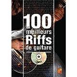 Telecharger Livres 100 Meilleurs Riffs Guitare CD (PDF,EPUB,MOBI) gratuits en Francaise