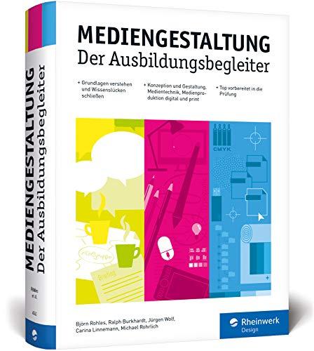 Mediengestaltung: Der Ausbildungsbegleiter – aktuell zur Prüfungsvorbereitung 2019 Buch-Cover