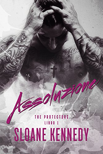 Assoluzione (The Protectors, Libro 1)