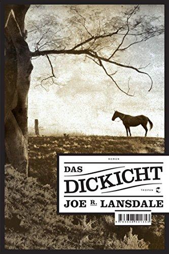Buchseite und Rezensionen zu 'Das Dickicht: Roman' von Joe R. Lansdale