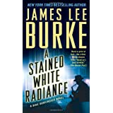 A Stained White Radiance (Dave Robicheaux)