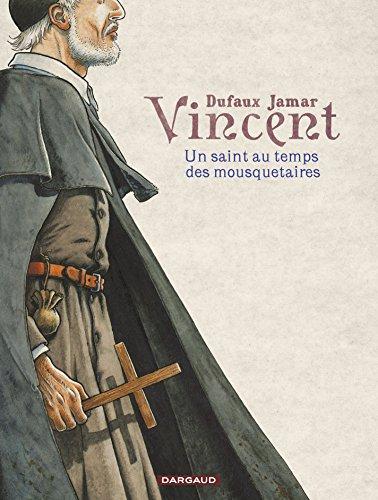 Vincent - Un saint au temps des mousquetaires