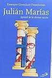 Julián Marías: Apóstol de la divina razón (Caminos XL)