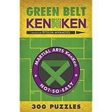 Green Belt KenKen: 300 Puzzles