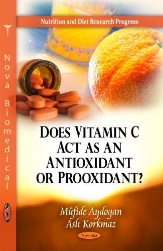 Does Vitamin C Act As an Antioxidant or Prooxidant? par Mufide Aydogan