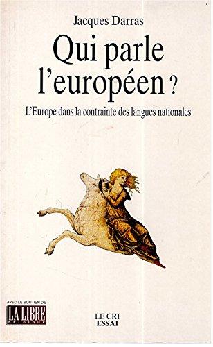 Qui parle l'européen ? par Jacques Darras