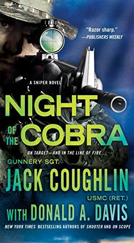 Night of the Cobra: A Sniper Novel (Kyle Swanson Sniper Novels) by Jack Coughlin (2016-05-03)