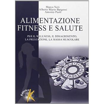 Alimentazione, Fitness E Salute