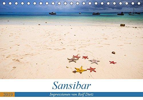 Sansibar - Impressionen von Rolf Dietz (Tischkalender 2019 DIN A5 quer): Strände wie aus einem Traum (Monatskalender, 14 Seiten) (CALVENDO Orte)