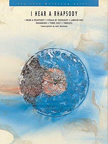 I Hear a Rhapsody: Ausgabe mit CD. (Jazz Workshop Series, Band 7)