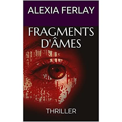 FRAGMENTS D'ÂMES: THRILLER