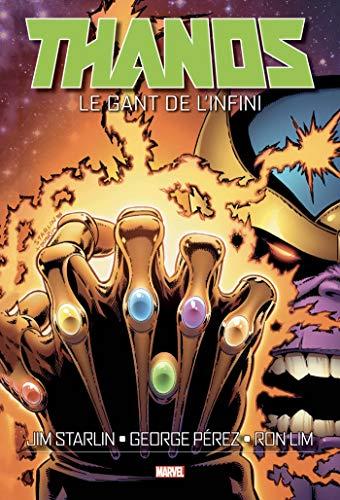 Thanos: Le Gant de l'Infini par  Jim Starlin, George Pérez, Ron Lim