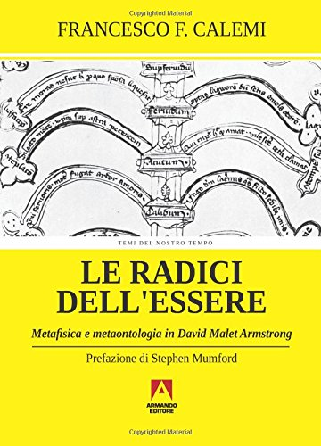 Le radici dell'essere. Metafisica e metaontologia in David Malet Armstrong