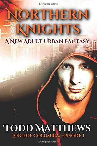 Book cover image for Northern Knights: A New Adult Urban Fantasy (Lord of Columbia)
