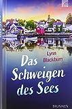 Das Schweigen des Sees (Lake-Porter-Serie) - Lynn Blackburn
