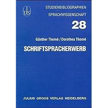 Schriftspracherwerb (Studienbibliographien Sprachwissenschaft)